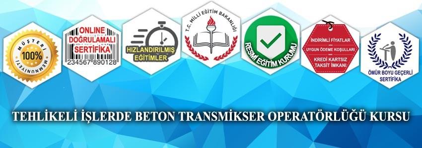Tehlikeli Ve Çok Tehlikeli İşlerde Beton Transmikser Operatörlüğü Kursu MEB Onaylı